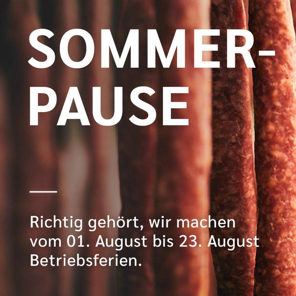 Sommerpause2021-1 • Eckert • Metzgerei | Catering